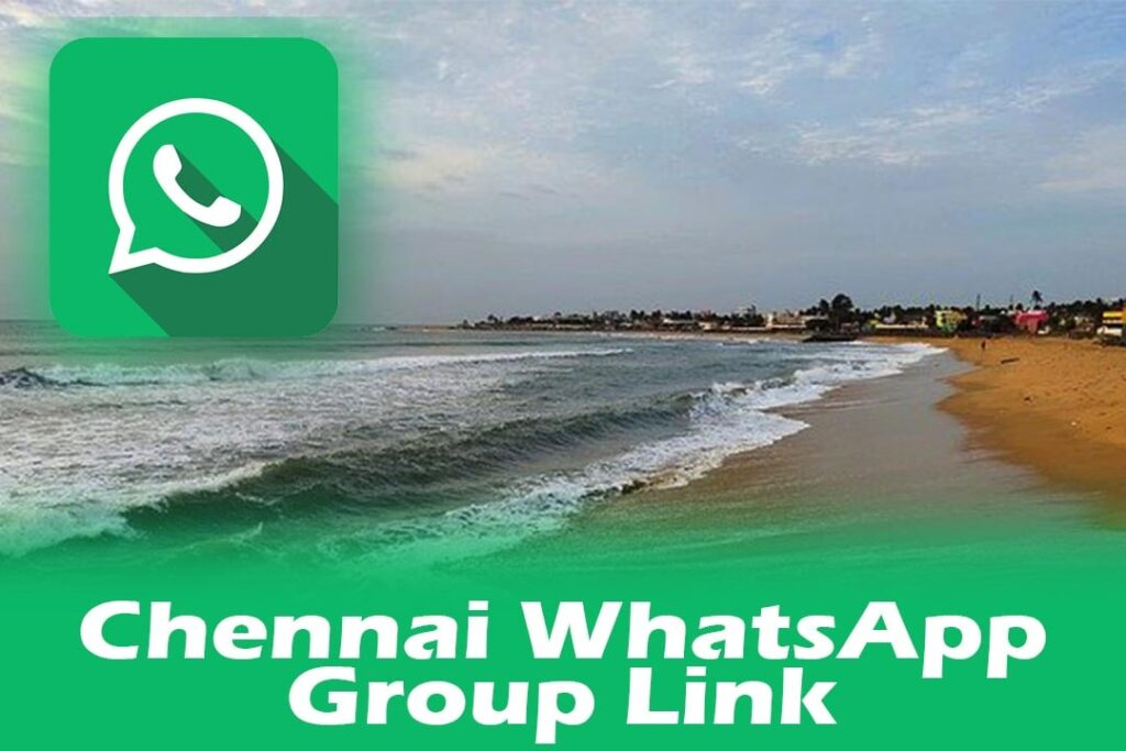 Chennai WhatsApp Group Link